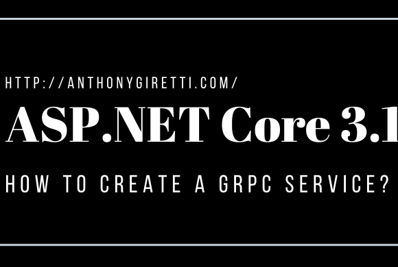 gRPC & ASP.NET Core 3.1: How to create a gRPC service ?
