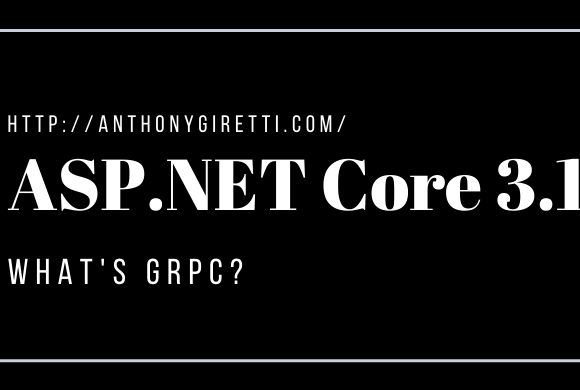 gRPC & ASP.NET Core 3.1: What's gRPC ? (introduction)